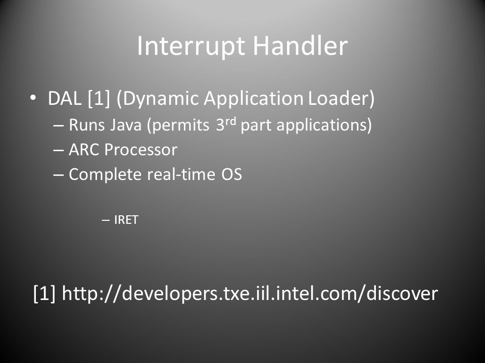 Interrupt Handler DAL [1] (Dynamic Application Loader)